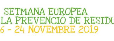 Setmana Europea de la Prevenció de Residus – 16 al 24 de novembre de 2019