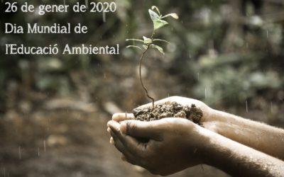26 de gener de 2020 – Dia Mundial de l'educació ambiental
